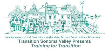 "Transition Sonoma Valley Hosts ""Training for..."