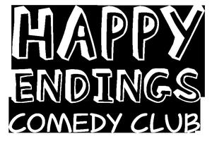 8pm Sat 19th Feb Happy Endings Comedy Club
