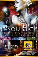 Akoustics Cultured Vibrations